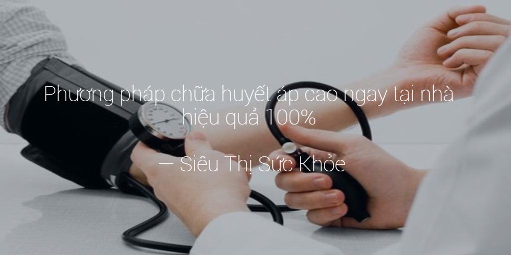 Thuốc chữa huyết áp cao hiệu quả